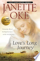 Love's Long Journey (Love Comes Softly Book #3) by Janette Oke