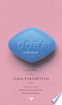 Dora: A Headcase by Lidia Yuknavitch