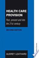 Ebook Health Care Provision Epub Audrey Leathard Apps Read Mobile