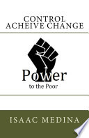 Control Achieve Change People Living In Poverty With All The
