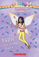Esme The Ice Cream Fairy : and kirsty are enlisted to...