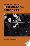 The Literary Career of Charles W. Chestnutt