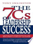 The 7 Cs Of Leadership Success