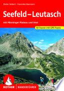 Bergwanderungen um Seefeld, Leutasch, Mieming und Imst