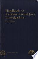 Handbook on Antitrust Grand Jury Investigations