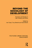 Beyond the Sociology of Development