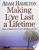 Making Love Last A Lifetime Participant S Book