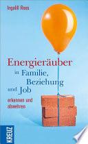 Energier  uber in Familie  Beziehung und Job erkennen und abwehren