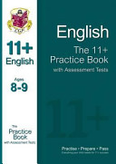 The 11+ English Practice Book with Assessment Tests (Ages 8-9)