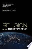 Ebook Religion in the Anthropocene Epub Celia Deane-Drummond,Sigurd Bergmann,Markus Vogt Apps Read Mobile