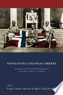 Navigating Colonial Orders