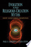 Evolution and Religious Creation Myths   How Scientists Respond
