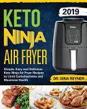 Keto Ninja Air Fryer Cookbook 2019
