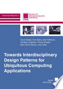 Towards Interdisciplinary Design Patterns for Ubiquitous Computing Aplications