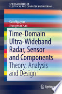 Time Domain Ultra Wideband Radar  Sensor and Components