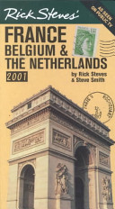 Rick Steves  France  Belgium and the Netherlands 2001