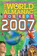 The World Almanac for Kids 2007