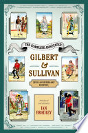 The Complete Annotated Gilbert And Sullivan book