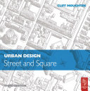 Urban Design: Street and Square Book