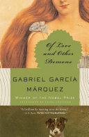 Of love and other demons / Gabriel García Márquez ; translated from the Spanish by Edith Grossma