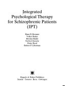 Integrated Psychological Therapy for Schizophrenic Patients  IPT