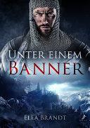 Unter einem Banner by Elea Brandt
