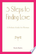 5 Steps to Finding Love