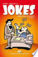 FUNNY STORIES   JOKES FROM THE INTERNET