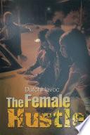 The Female Hustle