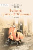Felicità - Glück auf Italienisch