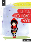 Little red riding hood Classic Tale That Never Sets A Tale Illustrated