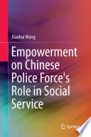 Empowerment on Chinese Police Force s Role in Social Service