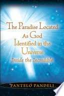 The Paradise Located as God Identified in the Universe An Act Of Goodwill That Could