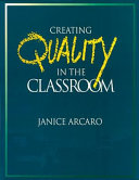 Creating Quality in the Classroom Quality In The Classroom Focuses On The Paradigm