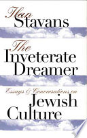 The Inveterate Dreamer : have their own jewish writers,...