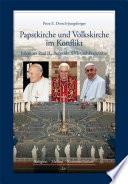 Papstkirche und Volkskirche im Konflikt