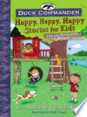 Duck Commander Happy  Happy  Happy Stories for Kids
