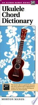 Ukulele Chord Dictionary   Handy Guide