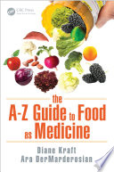 The A   Z Guide to Food as Medicine