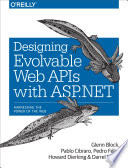 Designing Evolvable Web APIs with ASP NET