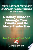 Take Control Of Your Inbox And Punch Procrastination In The Face