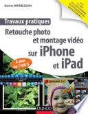 Travaux Pratiques Retouche Photo Et Montage Vid O Sur Iphone Et Ipad