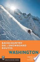 Backcountry Ski   Snowboard Routes Washington