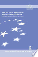 The Politcal History of European Integration