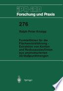 Formleitlinien für die Flächenrückführung — Extraktion von Kanten und Radiusauslauflinien aus unstrukturierten 3D-Meßpunktmengen