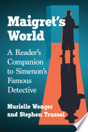 MaigretÕs World Chief Inspector Jules Maigret Provide Us With A