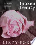 Broken Beauty (#1, Broken Beauty Novellas)