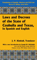 Laws and decrees of the state of Coahuila and Texas  in Spanish and English