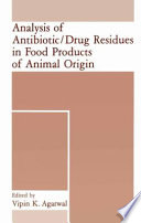 Analysis of Antibiotic Drug Residues in Food Products of Animal Origin