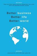 Better Business  Better Life  Better World